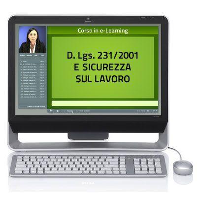 Corso online in e-Learning - Decreto Legislativo 231 del 2001 e sicurezza sul lavoro - 5 ore